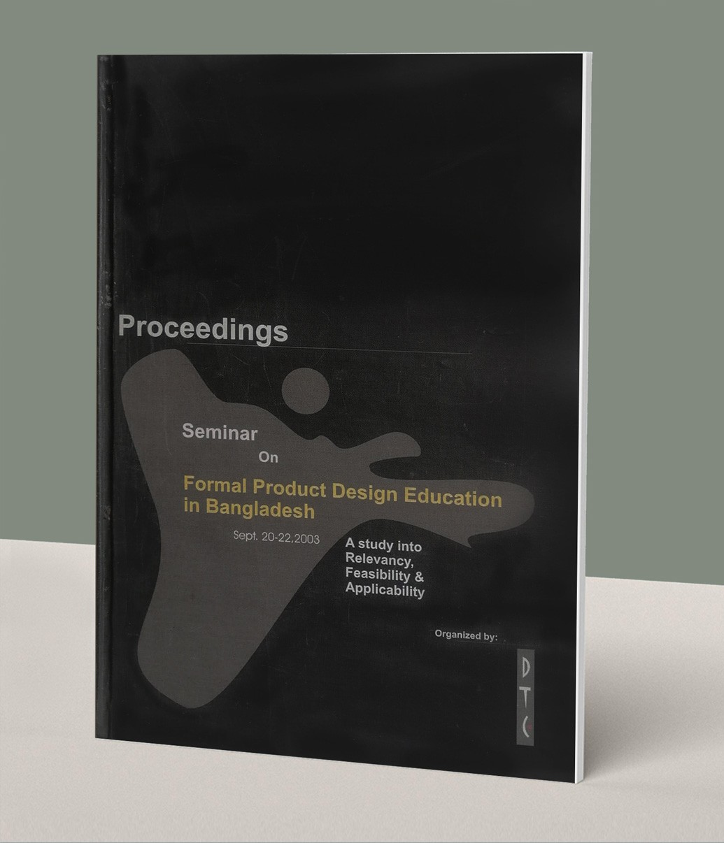Proceedings of Seminar on Formal Product Design Education in Bangladesh